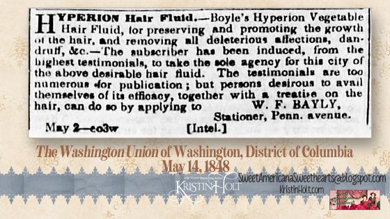 Kristin Holt | Boyle's Hyperion Vegetable Hair Fluid, advertized in The Washington Union of Washington, District of Columbia on May 14, 1848.