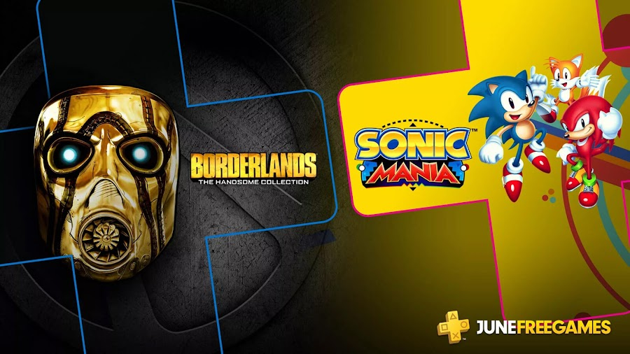 playstation plus free games june 2019 borderlands handsome collection sonic mania