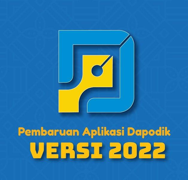 Download Aplikasi Dapodik Versi 2022 Semester 1 Tahun Pelajaran 2021/2022