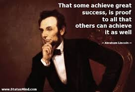 Quote of the day by Abraham Lincoln