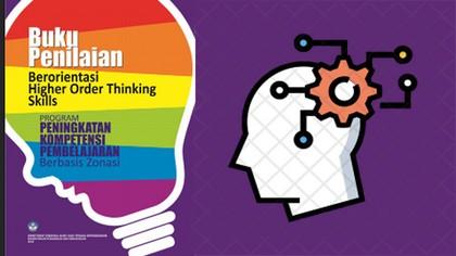 Buku Pegangan Penilaian HOTS (Higher Order Thinking Skill)