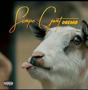 [Music] Dremo – Scape Goat ( Davolee Diss)