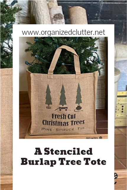 A Stenciled Burlap Tree Tote And The Christmas Trees Mantel