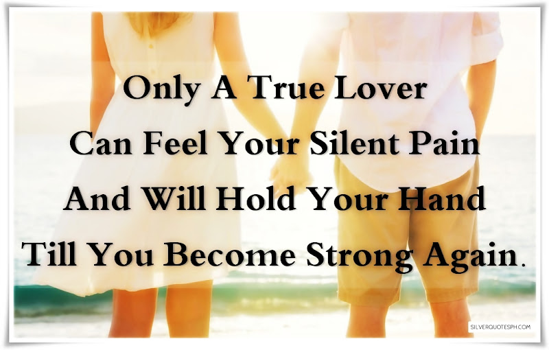 Only A True Love Can Feel Your Silent Pain, Picture Quotes, Love Quotes, Sad Quotes, Sweet Quotes, Birthday Quotes, Friendship Quotes, Inspirational Quotes, Tagalog Quotes