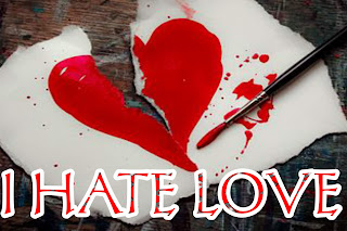 Heart touching love broken image, I hate love image