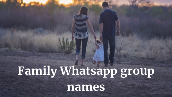 Family Whatsapp group names