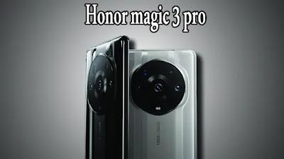 مواصفات Honor Magic 3 Pro