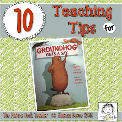 Teaching tips for the book Groundhog Gets a Say by Pamela Curtis Swallow from The Picture Book Teacher.