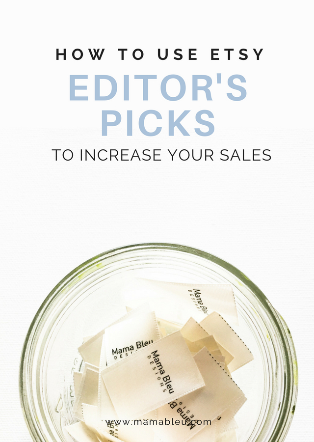 How To Use Etsy Editor's Picks To Increase Your Sales | MamaBleu.com