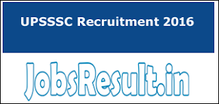UPSSSC Recruitment 2016