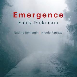 Emergence - Emily Dickinson - Nadine Benjamin, Nicole Panizza - Stone Records