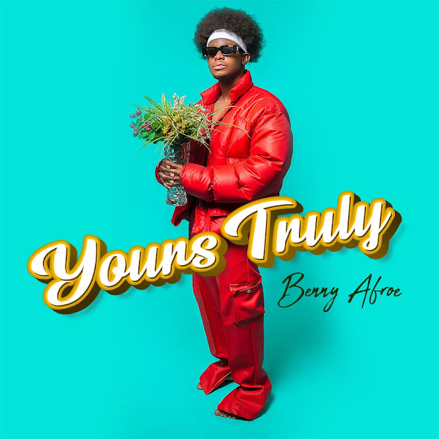 Benny Afroe releases lead single, Nguwe, off Yours Truly