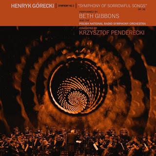 Beth Gibbons Henryk Gorecki Symphonie des chants plaintifs