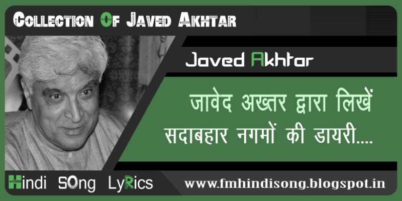 Collection-Of-Javed-Akhtar-Song-List