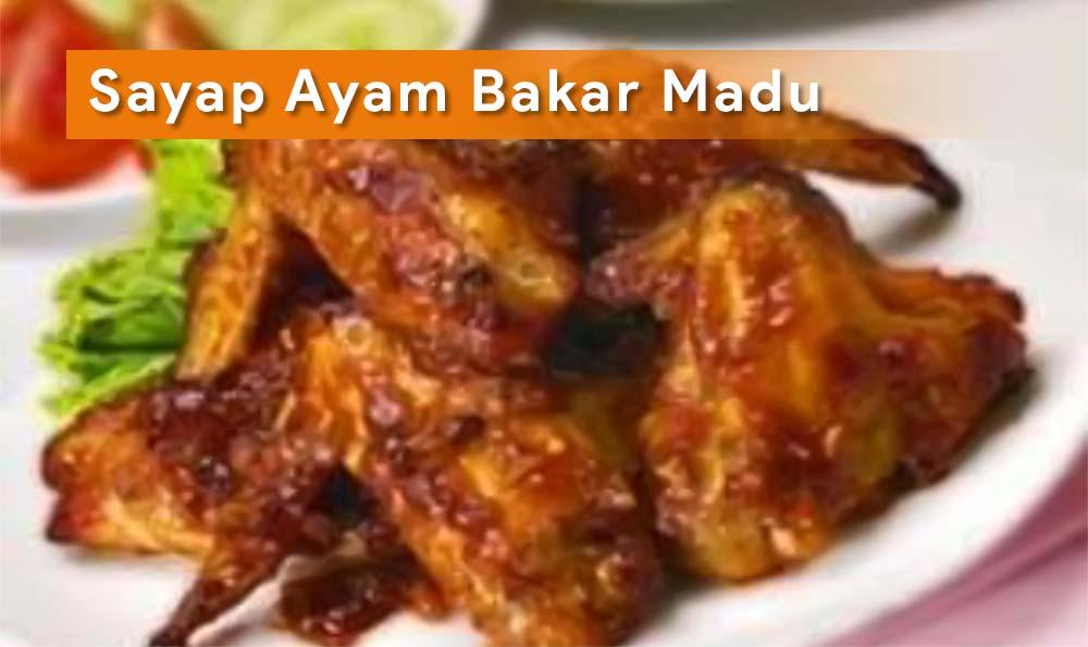 Masak Sayap Ayam Bakar Madu Untuk Hidangan Lebaran Nan Lezat