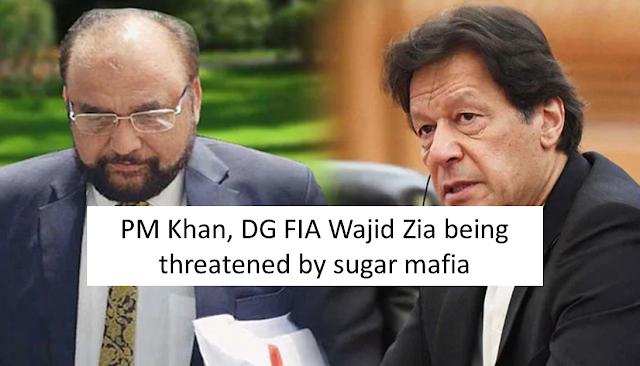 PM Khan, DG FIA Wajid Zia being threatened by sugar mafia - The News