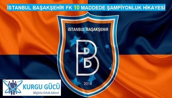 İstanbul Başakşehir Futbol Kulübü'nün 10 Maddede Akıl Almaz Hikayesi - Kurgu Gücü