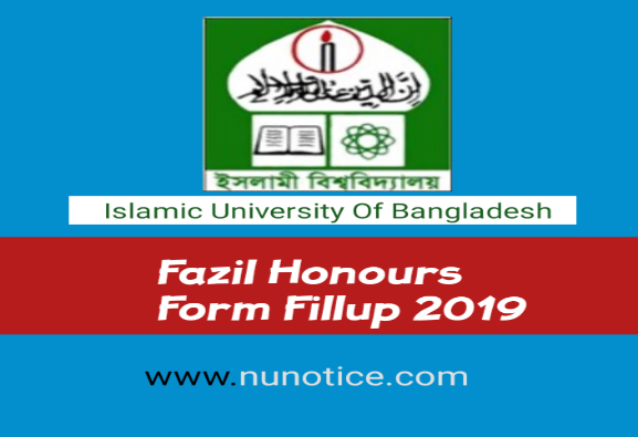 Fazil Honours form fill up notice 2019