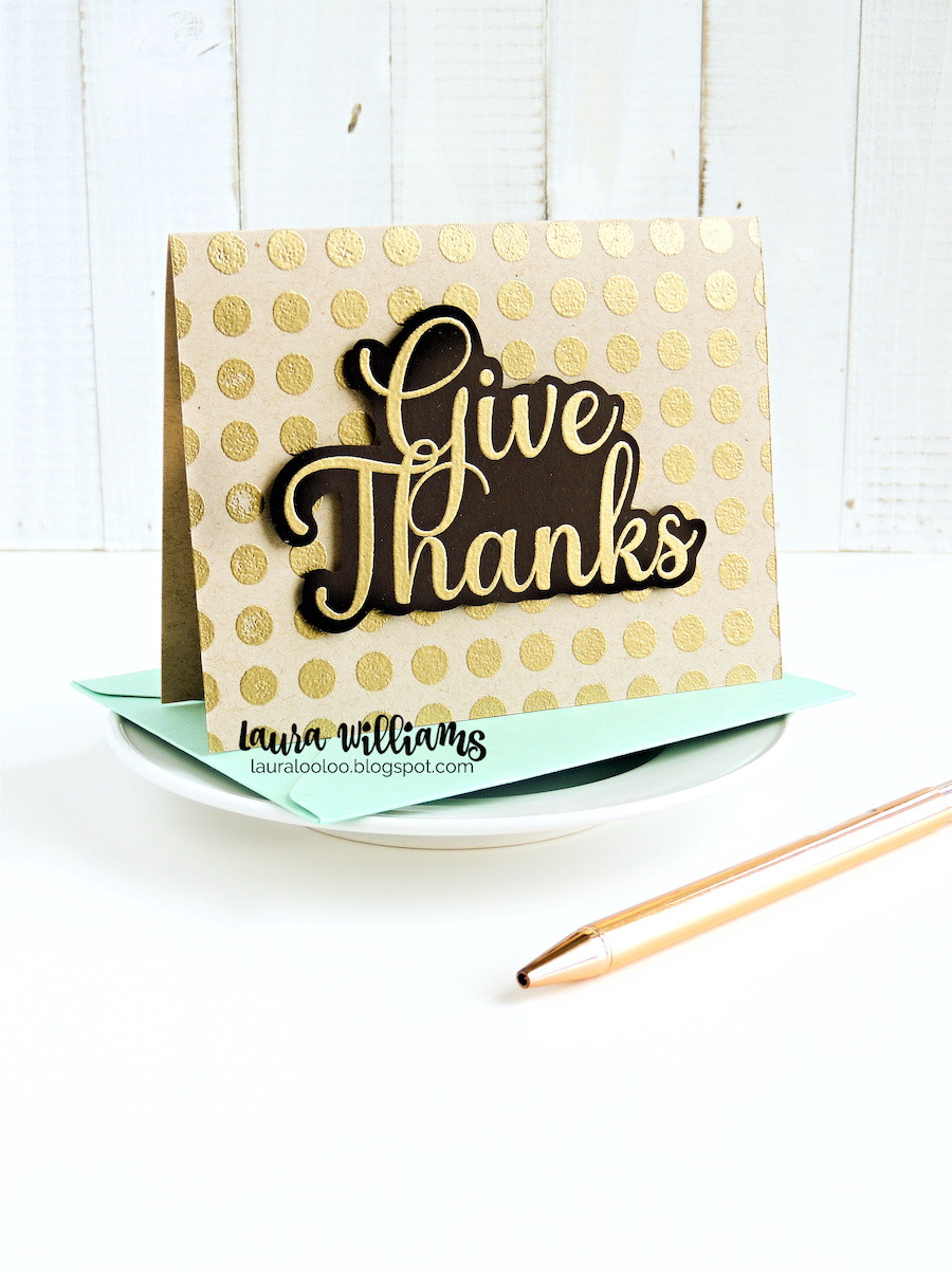 Give Thanks - Happy Thanksgiving or thank you card idea with Impression Obsession stamps. Click here to see how to create this card with just two stamps. It's a simple and fun way to use background stamps plus a bold sentiment with gold embossing.
