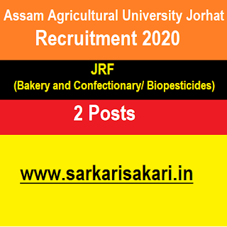 Assam Agricultural University Jorhat Recruitment 2020- Apply For JRF Post
