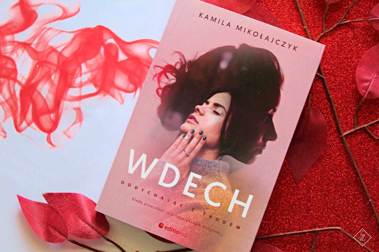 """Kamila Mikołajczyk """"Wdech"""" - recenzja"""