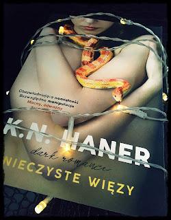 """""""Nieczyste więzy"""" K.N. Haner"""