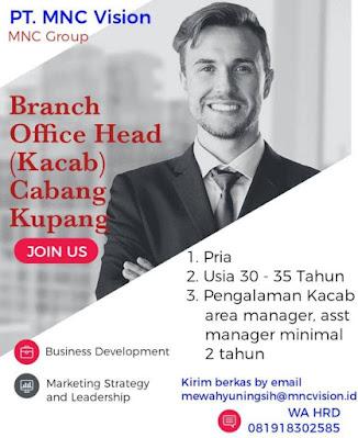 Lowongan Kerja PT MNC Vision Sebagai Branch Office Head Cabang Kupang