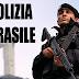 Forze di Polizia brasiliane - Quali sono?