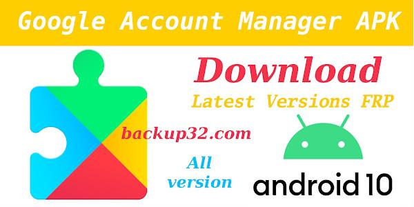 تنزيل أحدث إصدارات Google Account Manager 10 Q APK