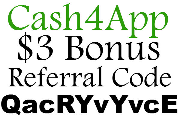 Cash4App Referral Code, $3 Bonus Cash 4 App Sign Up Bonus, Cash4App Refer A Friend  2020