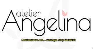 Lowongan kerja Atelier Angelina Cianjur Terbaru (5 Posisi)