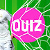 The HUGE Football Quiz!