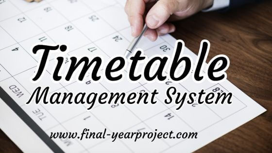 Timetable Management System Project
