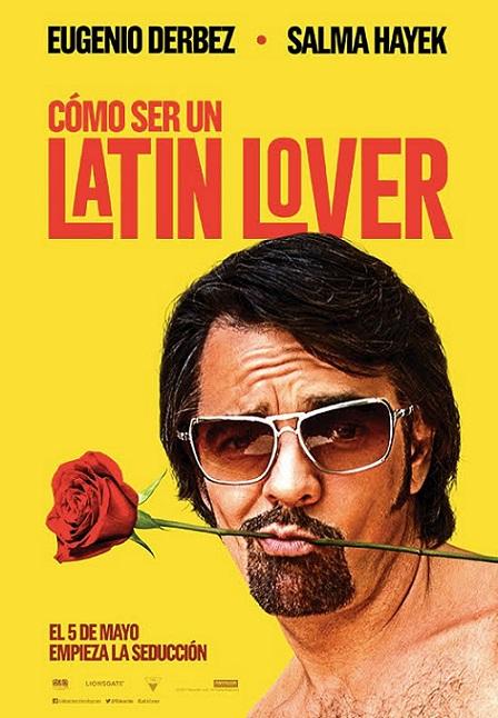 Cómo ser un Latin Lover (2017) 720p y 1080p WEBRip mkv Dual Audio AC3 5.1 ch