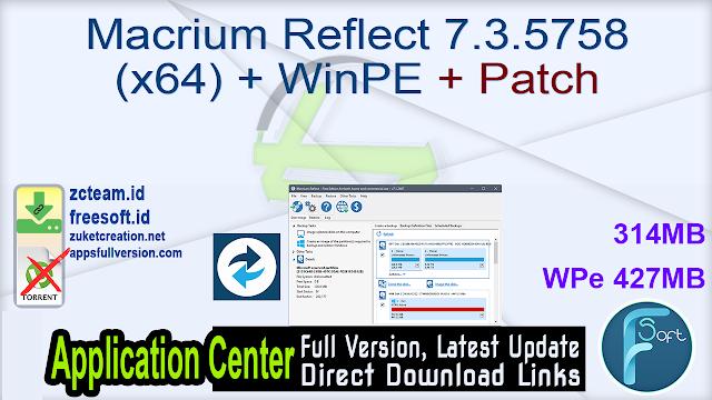 Macrium Reflect 7.3.5758 (x64) + WinPE + Patch