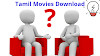 Tamil Movies Download Full Information (2020)