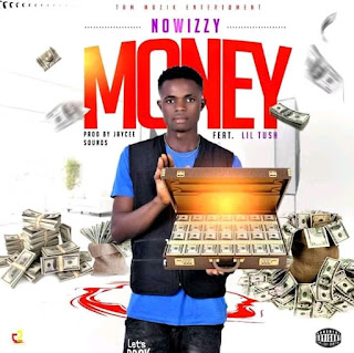 MUSIC: NoWizzy Ft. Lil Tush - Money