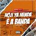 Utiniel Musik feat. Dr. Smith x Mauro Ganza x Zé Bonas x Lg No Beat & Cicawey - Hoji Ya Henda é a Banda (Afro Beat)[www]