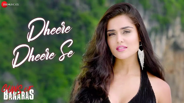 Dheere Dheere Se Song Lyrics - Mohit Chauhan - Guns Of Banaras