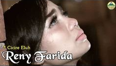 Reny Farida Cicire Eluh Mp3