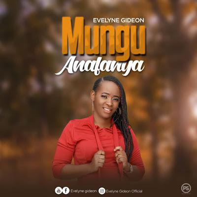 AUDIO | Evelyne Gideon - ANAFANYA | Download New song
