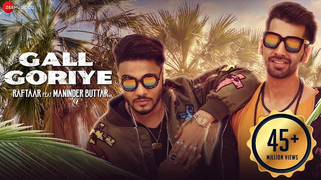 Raftaar x Maninder Buttar - Gall Goriye Lyrics in English   Jaani Lyrics Planet