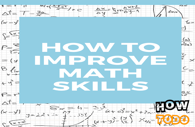 How to Improve Math Skills - 8 tips