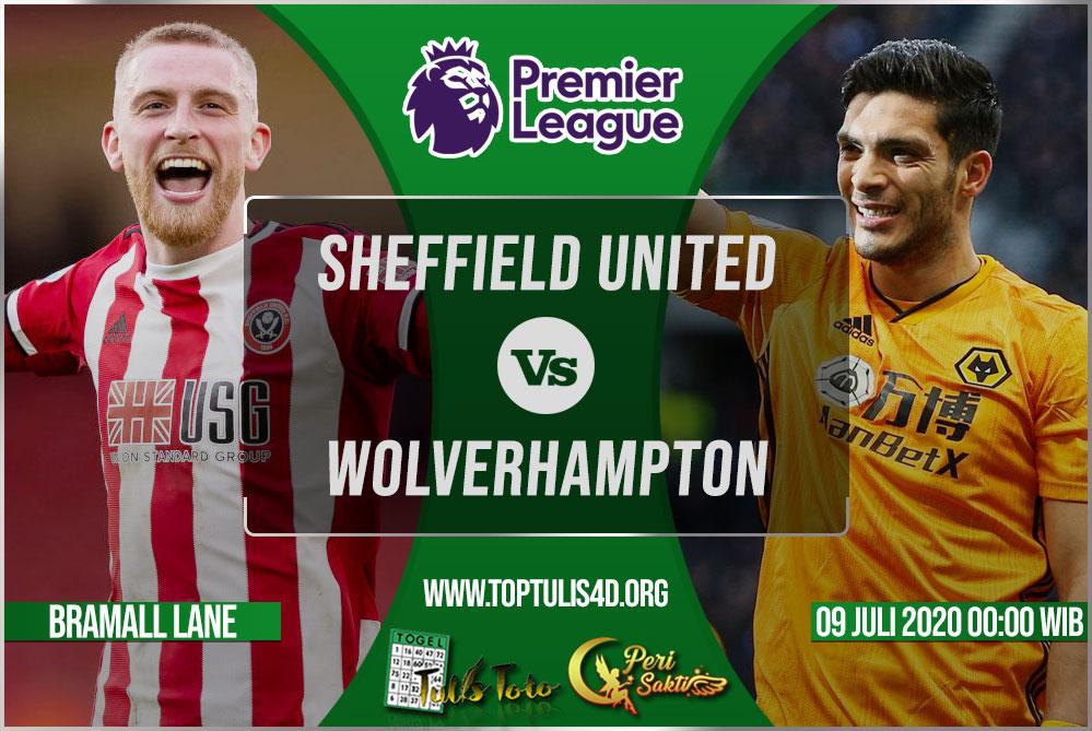 Prediksi Sheffield United vs Wolverhampton 09 Juli 2020