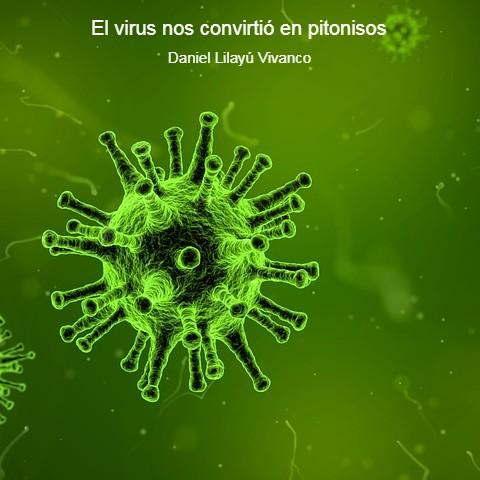 El virus nos convirtió en pitonisos