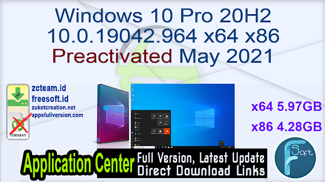 Windows 10 Pro 20H2 10.0.19042.964 x64 x86 Preactivated May 2021_ ZcTeam.id