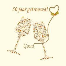 50 jaar huwelijk Festina Lente: 50 jaar getrouwd 50 jaar huwelijk