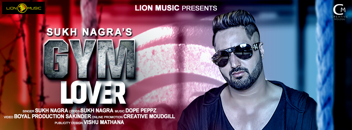 Sukh Nagra: Download Mp3 Song Gym Lover Song Sung By Sukh