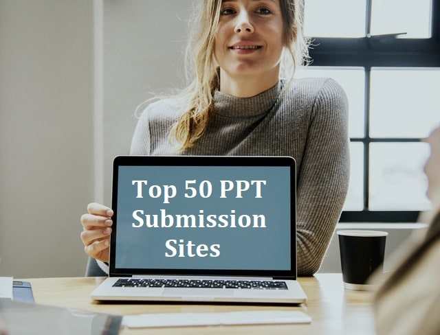 Top 50 Best Free High DA PPT Submission Sites List 2019 For SEO