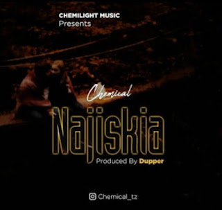 DOWNLOAD AUDIO | Chemical - Najisikia mp3